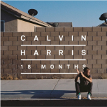 "Calvin Harris ""18 months"""