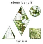 """Clean Bandit """"New eyes"""""""