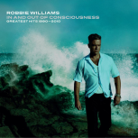 "Robbie Williams ""Greatest Hits 1990 – 2010″"